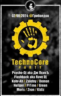 02.08.14 TechnoCore PARTY @ ГРИБОЕДОВ