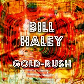 Bill Haley альбом Gold-Rush