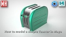 Time Lapse Friday How to model a 50's style Toaster in Maya 2018