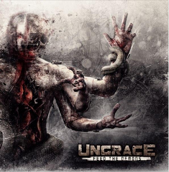 Вышел новый альбом UNGRACE - Feed The Demons (2013)