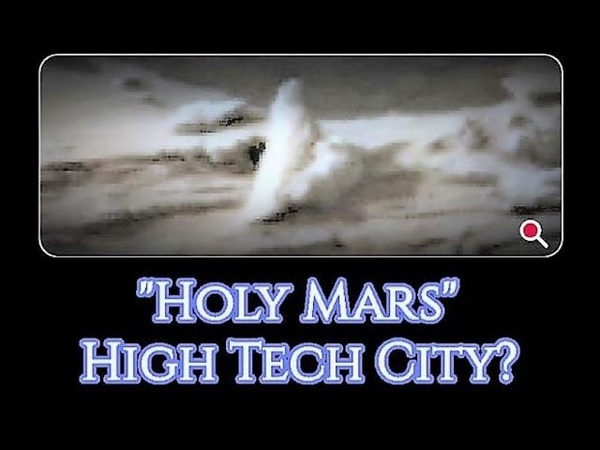 HOLY MARS 2? Anomalies c 2018 in Mars Rover Footage of Ancient Mars Technology, Mars Cities, Gods