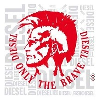 Diesel Only-The-Brave