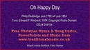 Oh Happy Day - Hymn Lyrics Musicv2