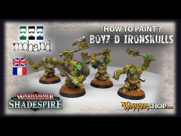( Fr Eng ) How to paint Ironskulls Orques from Shadespire by Games Workshop