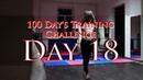 100 Day's Training Challenge. Day 18(B-Boy AVM)