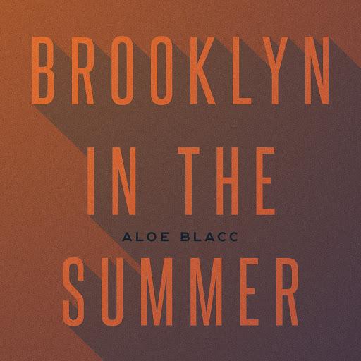 Aloe Blacc альбом Brooklyn In The Summer