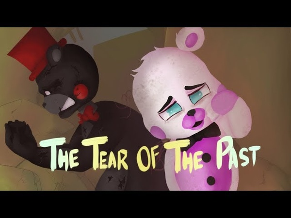[FNAF/SFM] The Tear Of The Past | Lullabye-bye - Dr Steel | [READ THE DESCRIPTION] [12K Special]