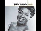 Sarah Vaughan - Close To You