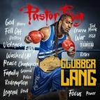 Pastor Troy альбом Clubber Lang