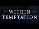 Within Temptation Black X mas Live Trailer
