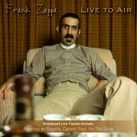 Frank Zappa альбом Live To Air