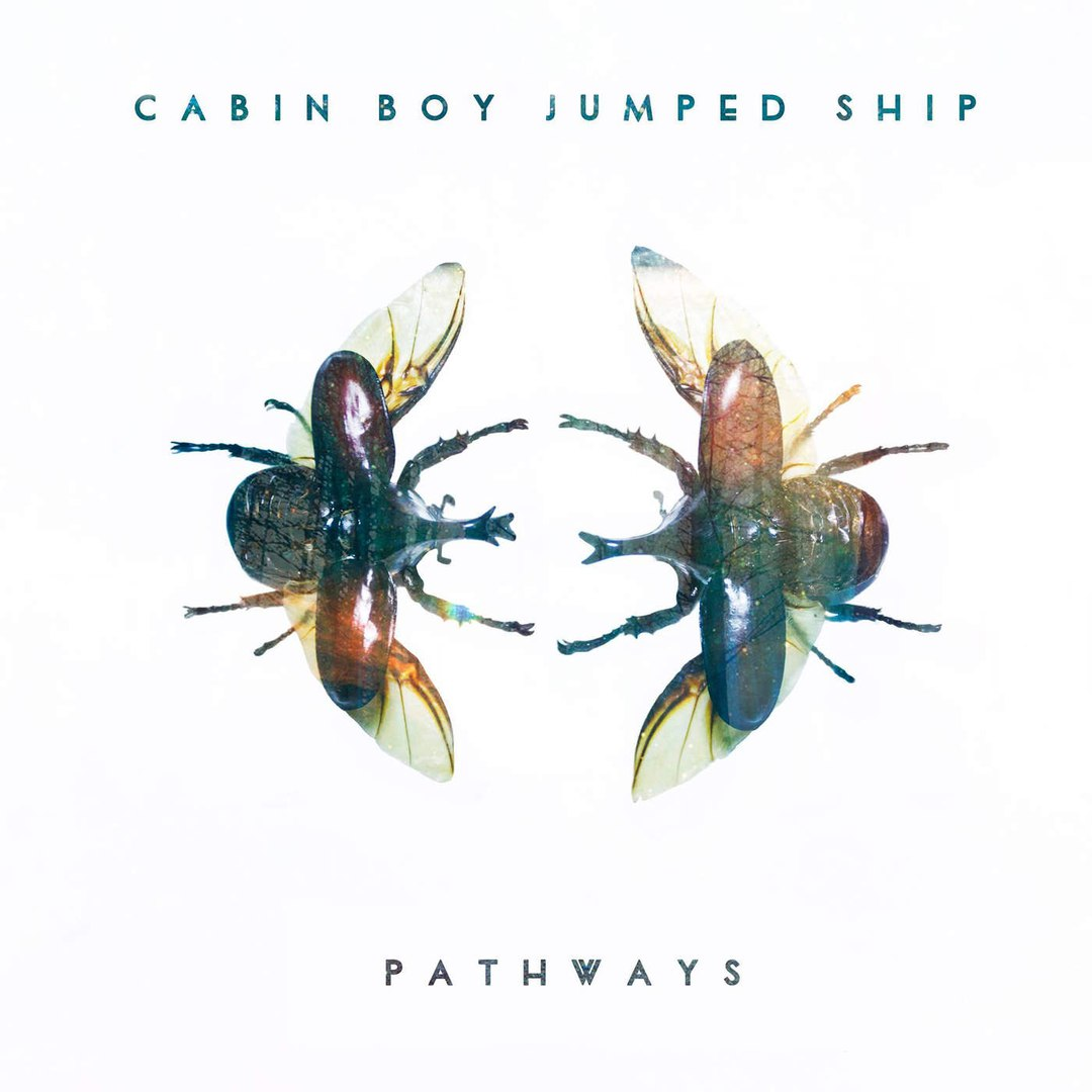 Cabin Boy Jumped Ship - Pathways (2016)