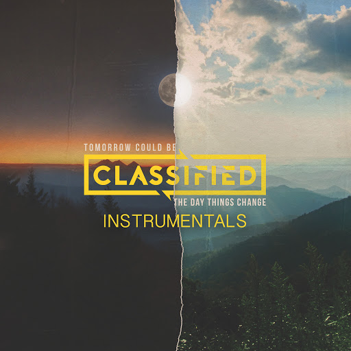 Classified альбом Tomorrow Could Be the Day Things Change (Instrumental)