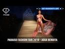 Agua Bendita Festive Paraiso Fashion Fair 2019 Collection   FashionTV   FTV