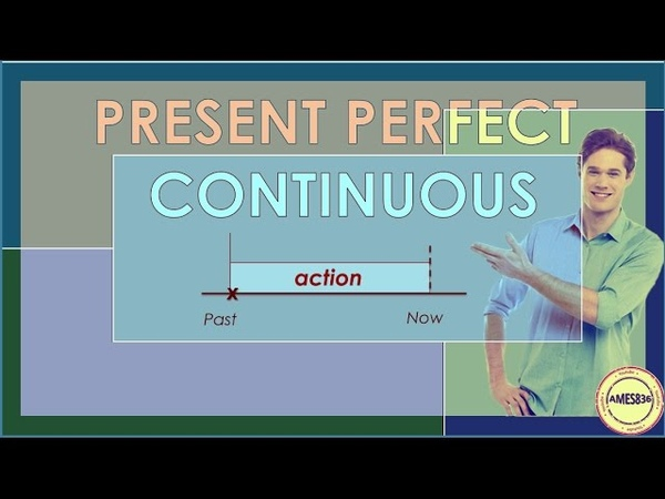 Present Perfect Continuous: English Language