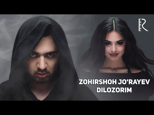 Zohirshoh Jo'rayev - Dilozorim | Зохиршох Жураев - Дилозорим