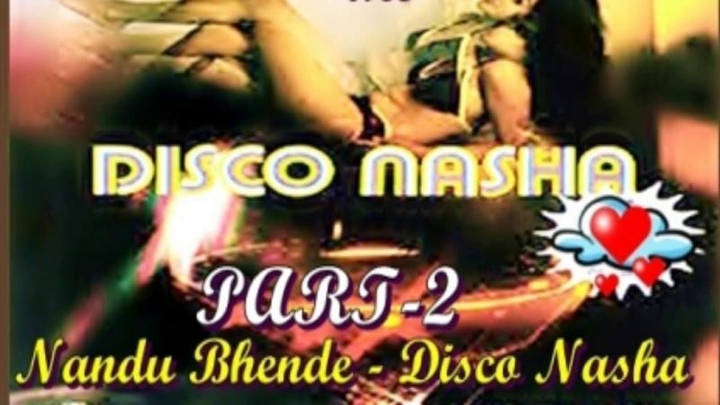 Nandu Bhende,Disco Nasha (Non Stop) L.P.- Side 2