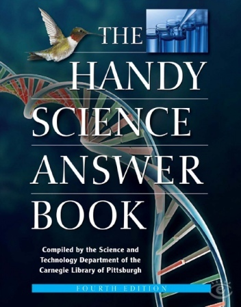 The Handy Science Answer Book, 4th Edition