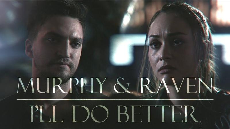 Raven and Murphy I'll do better