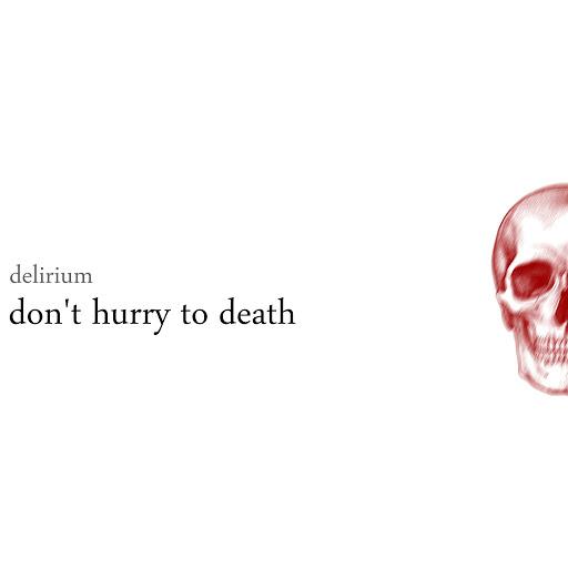 Delirium альбом Don't Hurry To Death