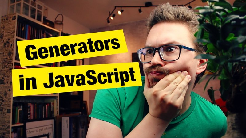 Generators in JavaScript What Why and How FunFunFunction 34
