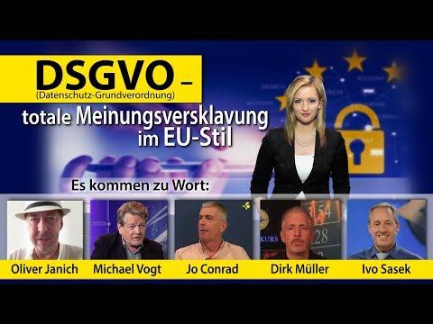DSGVO – totale Meinungsversklavung im EU-Stil (Datenschutz-Grundverordnung)   23.05.2018
