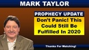Mark Taylor Prophecy November 09, 2018 – DON'T PANIC! THIS COULD STILL BE FULFILLED IN 2020