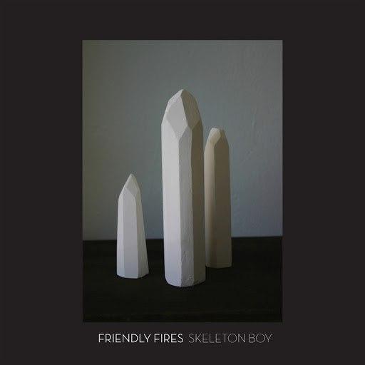 Friendly Fires альбом Skeleton Boy