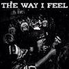 TWIF (The Way I Feel)