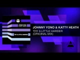 Johnny Yono &amp Katty Heath - Try A Little Harder