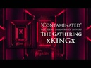 XKINGx - The Gathering [Full Stream] (2015) Chugcore Exclusive