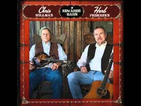 Chris Hillman Herb Pedersen - Have You Seen Her Face.wmv