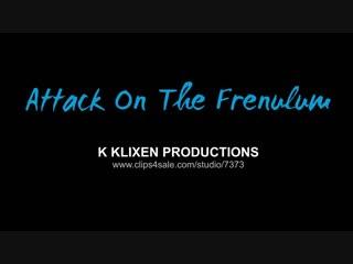 K klixen productions - k attack on the frenulum - daniela hansson blowjob