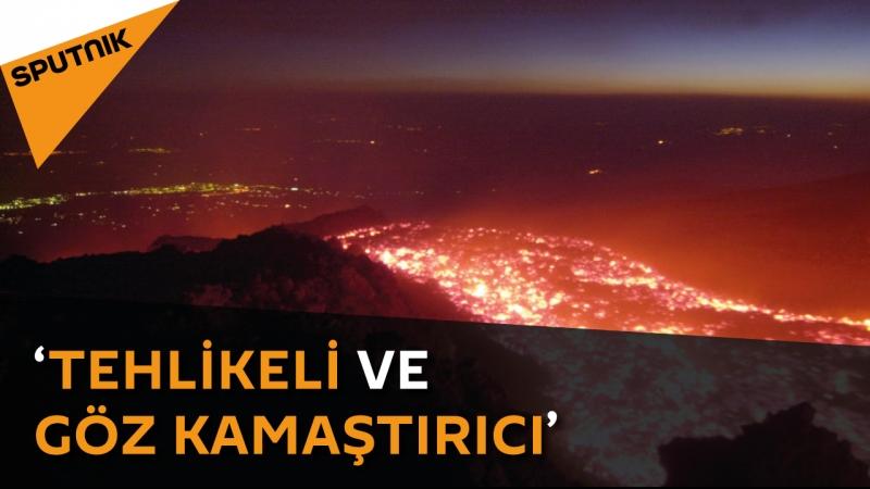 Büyüleyici olduğu kadar da tehlikeli bir yanardağ Etna