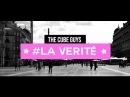 The Cube Guys - La Vérité ( Lyrics Video)