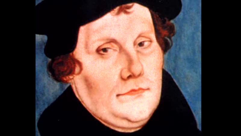 Религиозные Реформаторы-Мартин Лютер