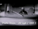 Double Vision - All right ( 1995 )