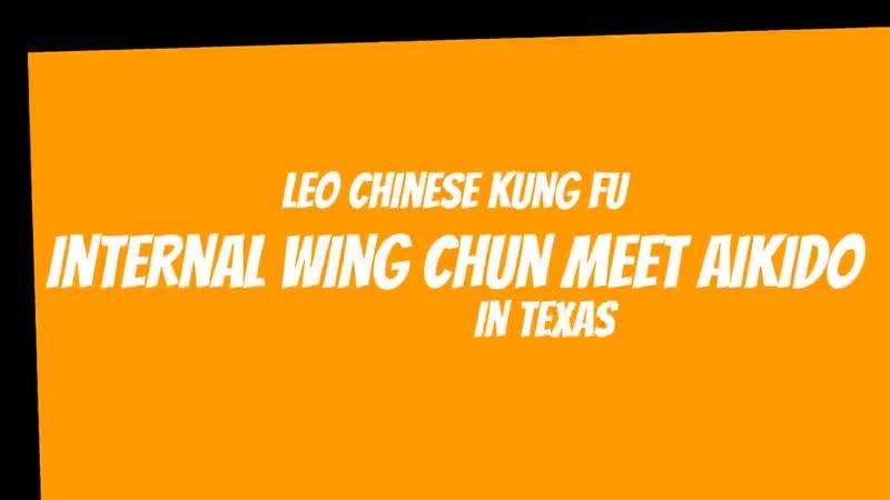 Синтез Вин Чун и Айкидо Лео Ау Йеунг и Самюэль Бигс (詠春之旅:德薩斯州編-當合氣道遇上詠春) (詠春拳と合気道 交流する)