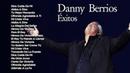Música Cristiana - Danny Berrios - Dios Cuida de Mí