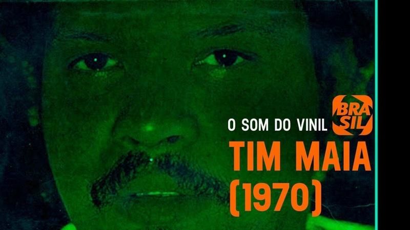 O Som do Vinil - Tim Maia (1970) Apresentação: Charles Gavin