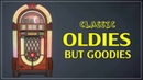 Greatest Hits Golden Oldies Classic Oldies Playlsit Oldies But Goodies Legendary Hits