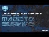 Nathan C feat. Alex Humphreys - Made To Survive (SHato &amp Paul Rockseek Remix) Garuda