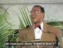 Louis Farrakhan : Quest ce que la Democracy ? (1min45s)