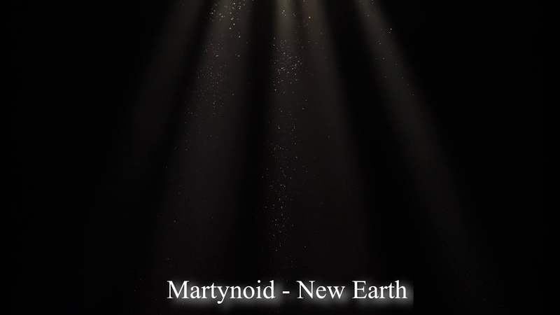 Martynoid - New Earth