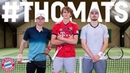 ThoMats 9 Tennis Challenge w Alex Zverev Müller vs Hummels
