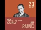 23.06.2018 Nick Curly &amp Lost Desert