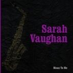 Sarah Vaughan альбом Mean To Me