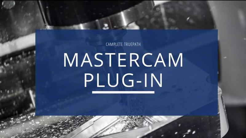 Mastercam 5 Axis Post Processor Plug-in - CAMplete TruePath