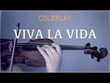 Coldplay - Viva La Vida for violin and piano (COVER)