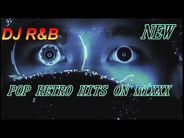 BEST NEW STYLE 80's/90's POP RETRO HITS ON MIX - by DJ RB